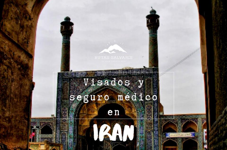 visados y seguro medico en iran