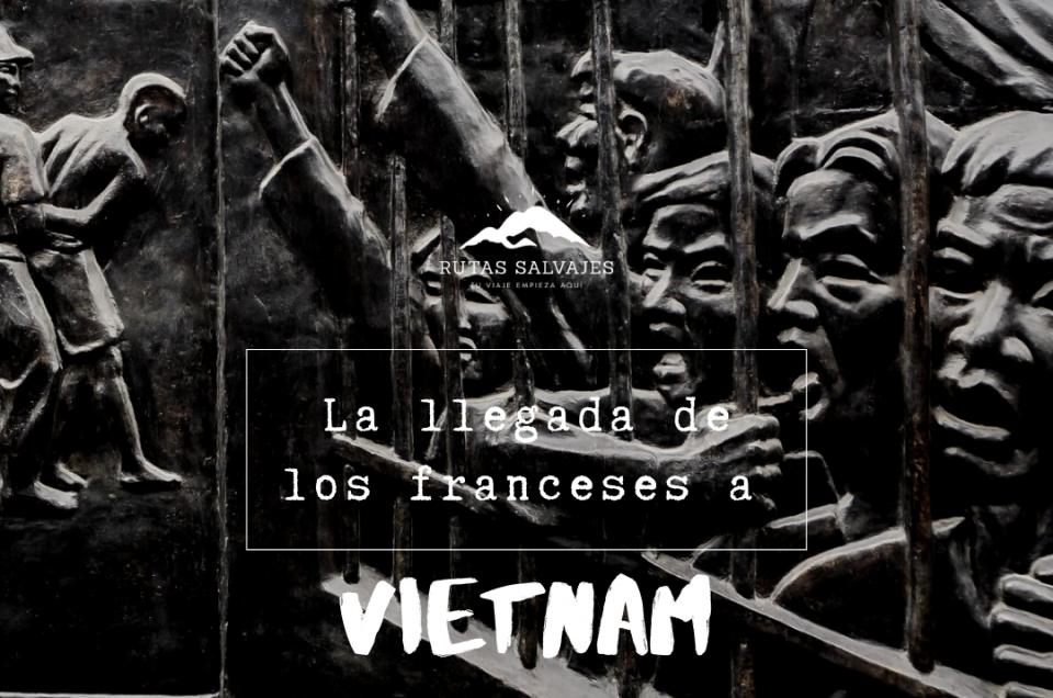 la llegada de los franceses a Vietnam