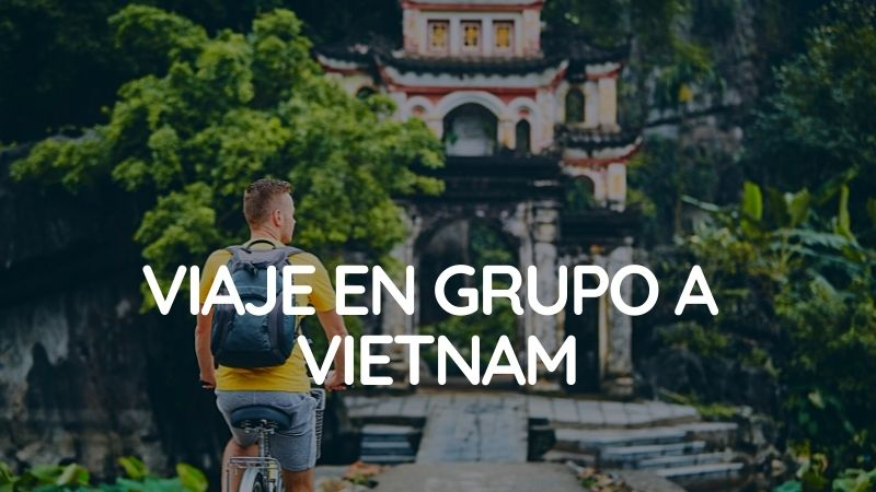 5 Curiosidades sobre Vietnam | Rutas Salvajes | Viajar Solo en Grupo Organizado