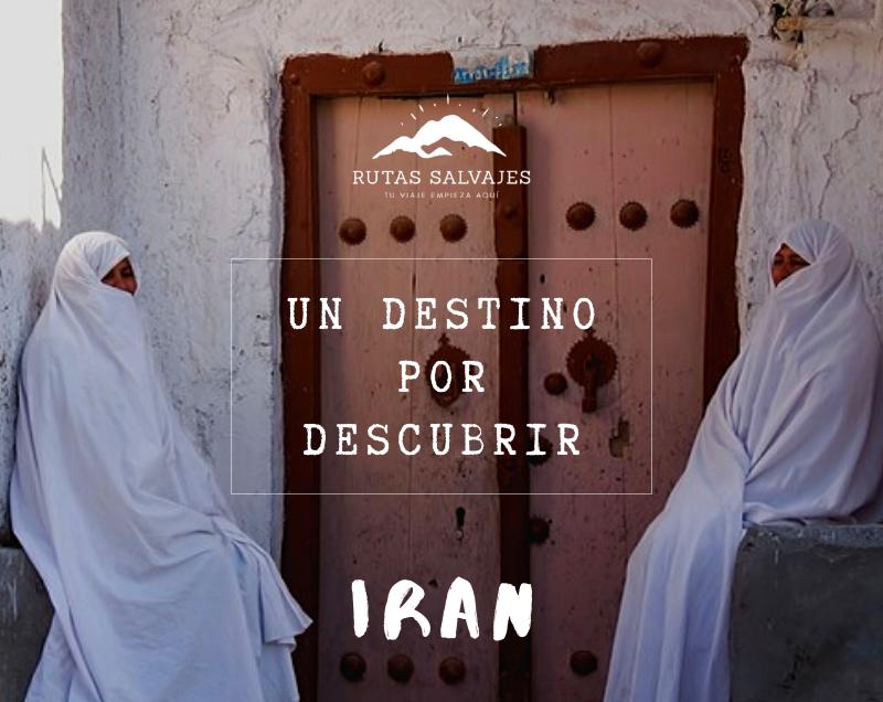 Irán, un destino por descubrir