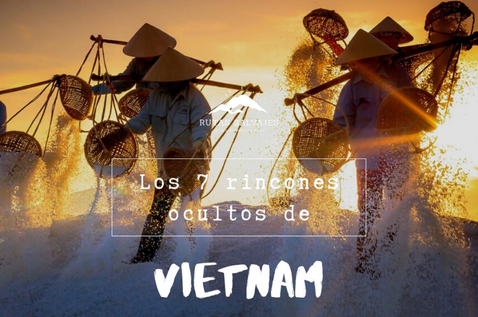 los 7 rincones ocultos de vietnam