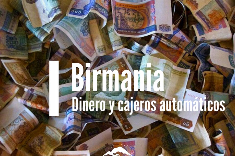 birmania dinero y cajeros automáticos