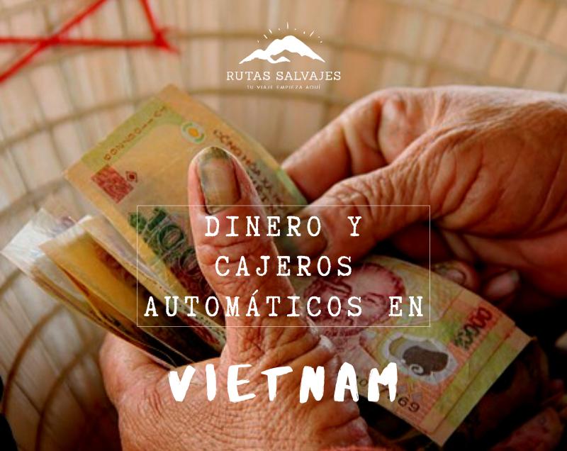 dinero y cajeros automáticos en vietnam