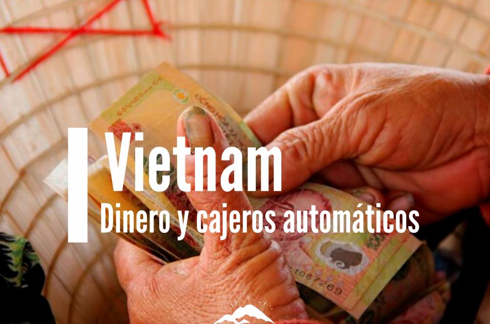 vietnam dinero y cajeros automáticos-2